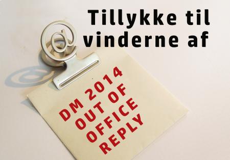 TillykkeVinderneDM2014OutOfOffice